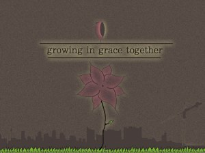 growing_in_grace_together_by_unsoundtransient